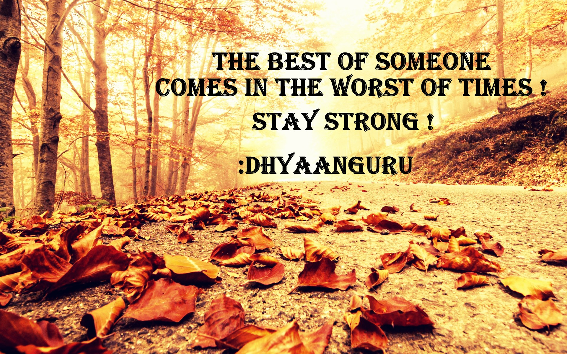 Best Is About To Come If Times Are Hard Dhyaanguru